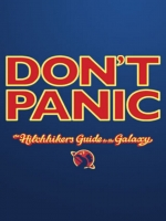 Dont Panic Hitchhikers Guide to the Galaxy