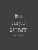 I am your Wallpaper